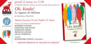 """Roma: il 12 Marzo la presentazione del libro """"Oh bimbe! Le ragazze di Adriana"""""""