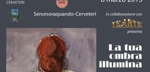 Festa della Donna: a Cerveteri lo spettacolo teatrale 'La tua ombra illumina' e il calendario di Carlo Grechi