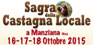Manziana: dal 16 al 18 Ottobre la Sagra della Castagna Locale