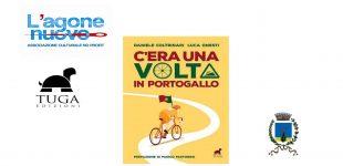 """Canale Monterano, sabato 29 ottobre presentazione del libro """"C'era una volta in Portogallo"""""""