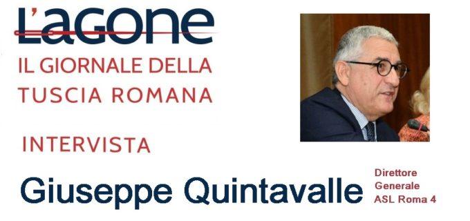 Esclusiva: Lagone intervista il DG ASL Rm 4 dott. Giuseppe Quintavalle. Vedi il video e leggi l'intervista