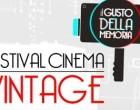 Roma: il 7 e l'8 Novembre il Festival Cinema Vintage