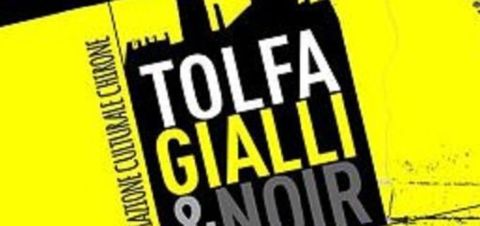 """Tolfa, secondo appuntamento con il Festival """"Tolfa Gialli&Noir"""""""