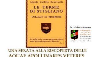 """Forum Clodii organizza """"Una serata alla riscoperta delle Aquae Apollinares Veteres"""" a Stigliano"""