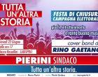 """Pierini chiude la campagna elettorale in piazza Rossellini: """"Noi siamo tutta un'altra storia"""""""