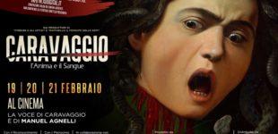 """""""Caravaggio – L'Anima e il Sangue""""; il docu-film al cinema Virgilio di Bracciano"""