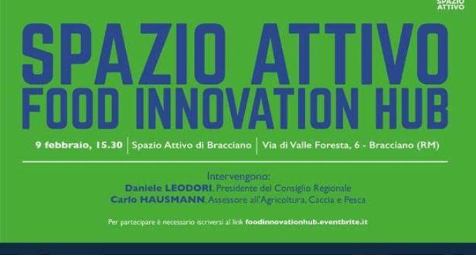 """Bracciano, appuntamento con """"Spazio Attivo Food Innovation Hub"""""""