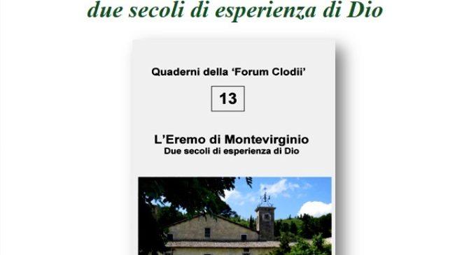 """L'Eremo di Montevirginio, presentazione del tredicesimo Quaderno della """"Forum Clodii"""""""