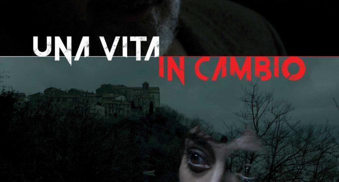 UNA VITA IN CAMBIO  un film di ROBERTO MARIOTTI    Proiezione speciale  13 luglio h.19.00 Cinema Palma di Trevignano Romano (RM)