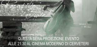 EVENTO Cinema Moderno di Cerveteri PARASITIC TWIN film girato in gran parte nel nostro territorio .
