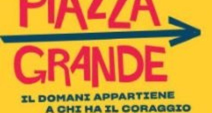 Zingaretti: Piazza Grande Continua !