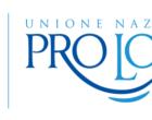 DALLA PRO LOCO PIÙPICCOLA D'ITALIA, IL SIMBOLICO MANIFESTO DELLE 6200 ASSOCIAZIONI ADERENTI ALL'UNPLI