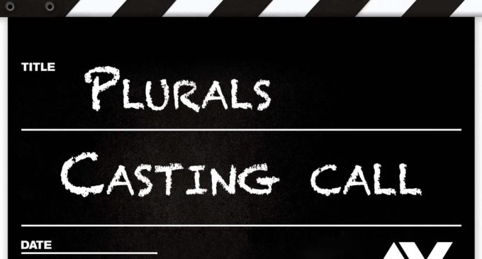 Casting Call di Angelika Vision per PLURALS !