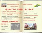 """Venerdì nuovo appuntamento con """"Quattro libri al bar"""""""