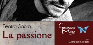 """""""La Passione"""" Mercoledì santo, 17 aprile ore 21.00, Teatro """"Charles De Fouchauld"""", via delle Palme, – Bracciano."""