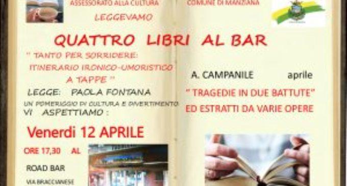 """Manziana: venerdì 12 aprile ultimo appuntamento con """"Quattro libri al bar…"""""""