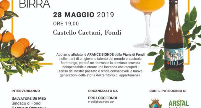 """Martedì 28 maggio, nel Castello Caetani di Fondi, si terrà l'evento – presentazione: """"L'arancia bionda della Piana di Fondi diventa birra""""."""