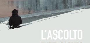 """Trevignano: Giovedì 13 al cinema Palma, il cortometraggio """"L'ascolto ritrovato"""""""
