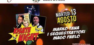 """Cerveteri, stasera in Piazza Santa Maria """"Risate By Night"""" con Marko Tana e I Sequestrattori"""