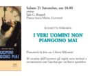 "Cerveteri, Sala Ruspoli: Elisabetta Ferraresi presenta ""I veri uomini non piangono mai"""