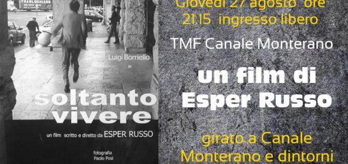 """TMF Canale Monterano: """"Volevo soltanto vivere"""" film di Esper Russo, 27 agosto ore 21.14"""