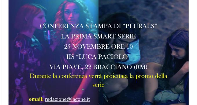 """Bracciano: Conferenza stampa della Smart Serie """"PLURALS"""" il 25 novembre ore 10"""